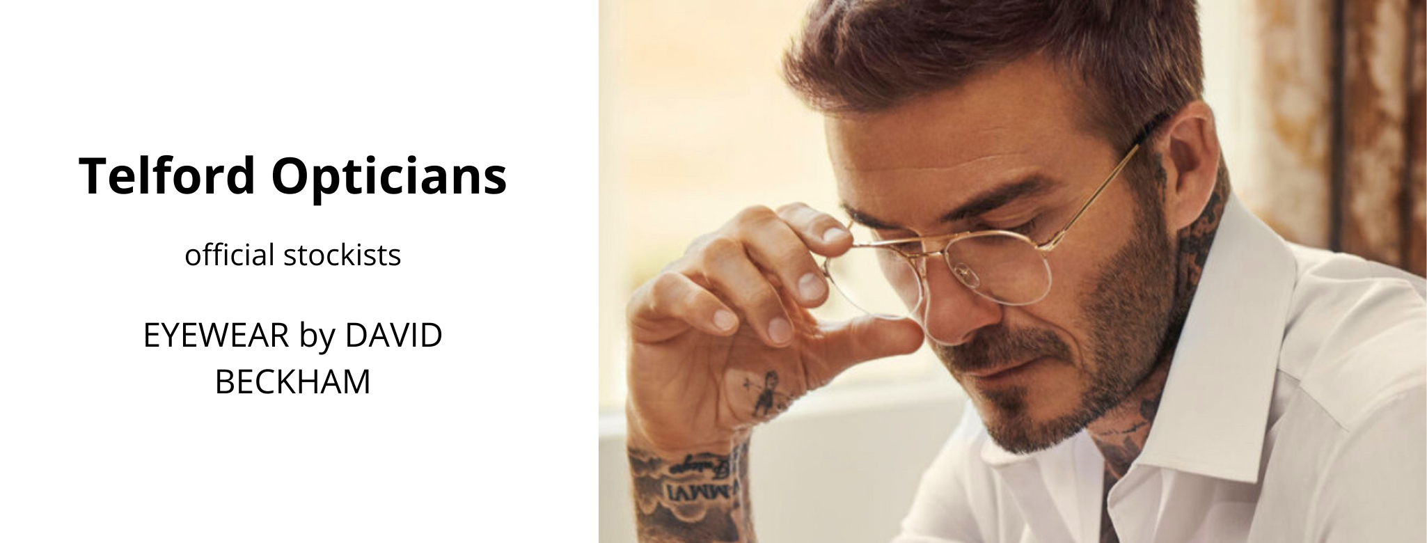 Telford Opticians, Official Stockists of Eyewear by David Beckham